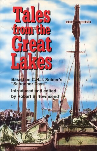 9781550022346: Tales from the Great Lakes: Based on C.H.J. Snider's