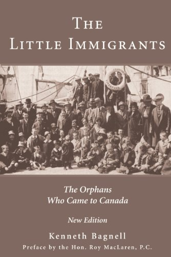 The Little Immigrants The Orphans Who Came to Canada