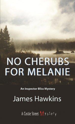No Cherubs for Melanie: An Inspector Bliss: Hawkins, James