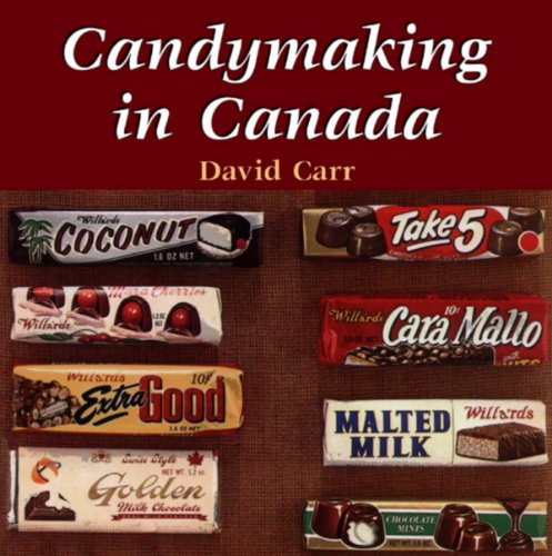 Candymaking in Canada: Carr, David