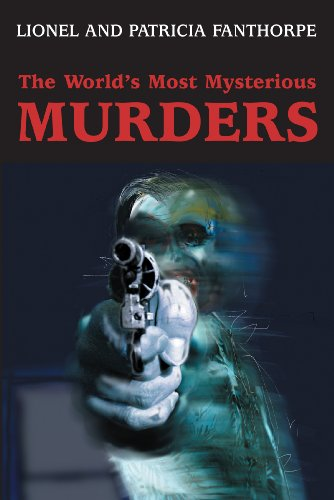9781550024395: The World's Most Mysterious Murders (Mysteries and Secrets)