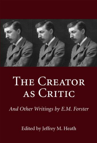 9781550025224: The Creator as Critic And Other Writings by E.M. Forster