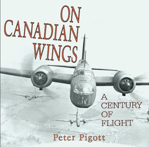 9781550025491: On Canadian Wings: A Century of Flight