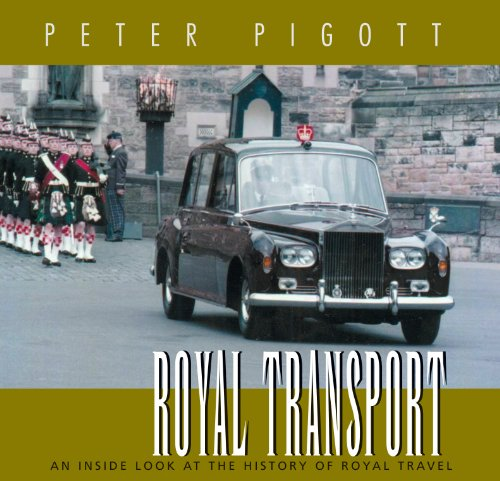 ROYAL TRANSPORT; an Inside Look at the History of Royal Traval