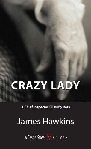 Crazy Lady: James Hawkins