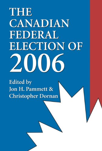 9781550026504: The Canadian Federal Election of 2006