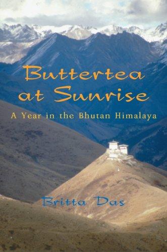 9781550026801: Buttertea at Sunrise: A Year in the Bhutan Himalaya