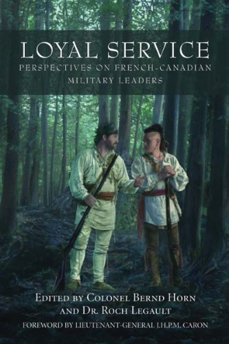 9781550026931: Loyal Service: Perspectives on French-Canadian Military Leaders