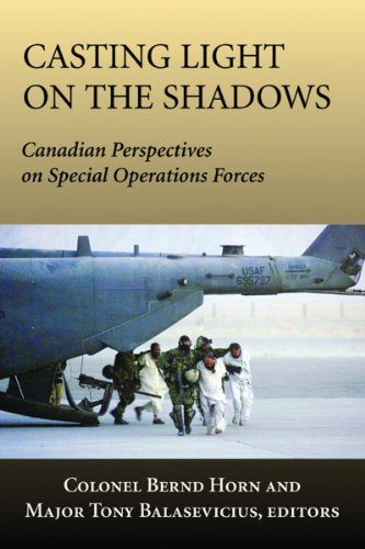 9781550026948: Casting Light on the Shadows: Canadian Perspectives on Special Operations Forces