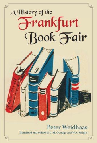 9781550027440: A History of the Frankfurt Book Fair