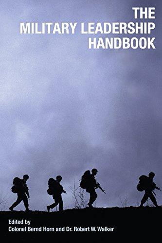 Military Leadership Handbook: Colonel Bernd Horn and Robert W. Walker