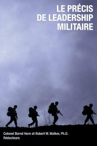 9781550027679: Le Precis De Leadership Militaire