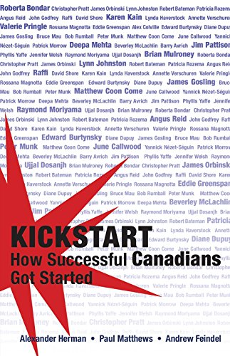 Kickstart How Successful Canadians Got Started