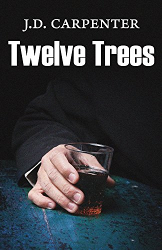 Twelve Trees (A Campbell Young Mystery): J.D. Carpenter