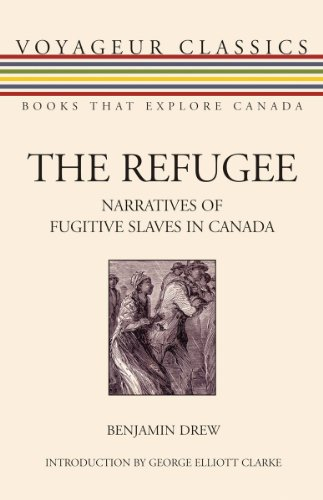 9781550028010: The Refugee: Narratives of Fugitive Slaves in Canada (Voyageur Classics)