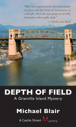 Depth of Field: A Granville Island Mystery: Blair, Michael