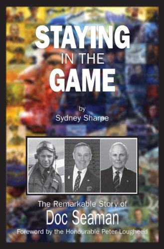 9781550028812: Staying in the Game: The Remarkable Story of Doc Seaman