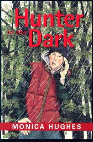 Hunter in the Dark: Monica Hughes
