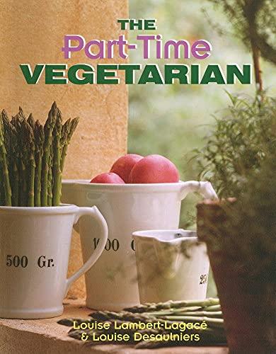 9781550050578: Part-Time Vegetarian