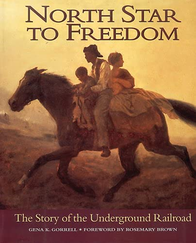 9781550050684: North Star to Freedom: The Story of the Underground Railroad