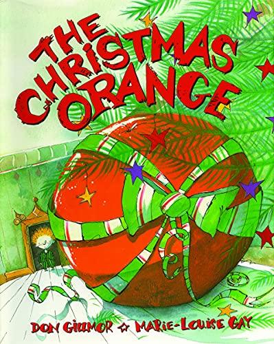 9781550050752: The Christmas Orange