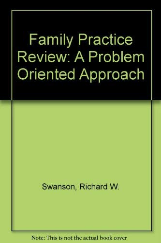 9781550090192: Family Practice Review: A Problem Oriented Approach