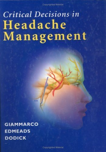 Critical Decisions in Headache Management (Mixed media product): Rose M. Giammarco, John Edmeads, ...