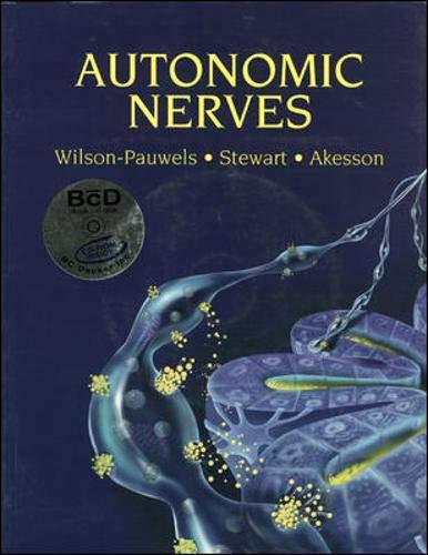 Autonomic Nerves: Elizabeth J. Akesson,