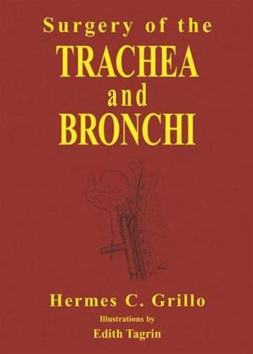 9781550090581: SURGERY OF THE TRACHEA AND BRONCHI