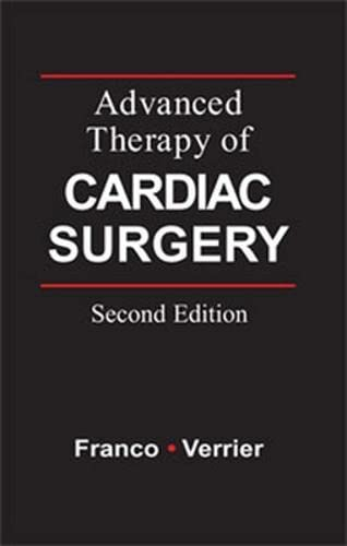 Advanced Therapy in Cardiac Surgery: Kenneth L. Franco,