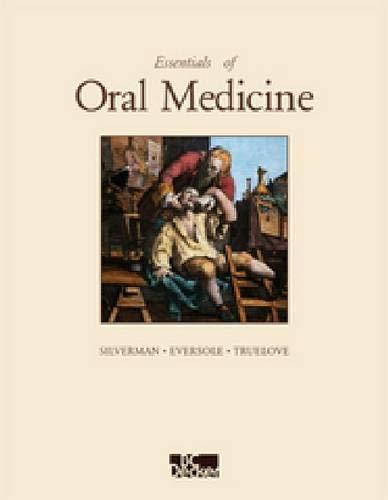 Essentials of Oral Medicine: Sol Silverman, L.