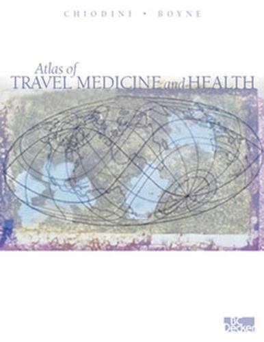9781550091892: Atlas of Travel Medicine and Health