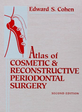 9781550091922: Atlas of Cosmetic and Reconstructive Periodontal Surgery