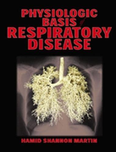 9781550092363: Physiological Basis of Respiratory Disease