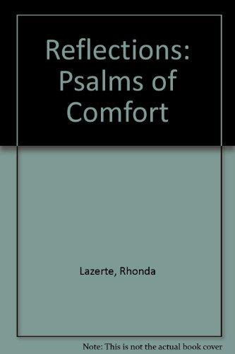 Reflections: Psalms of Comfort: Lazerte, Rhonda