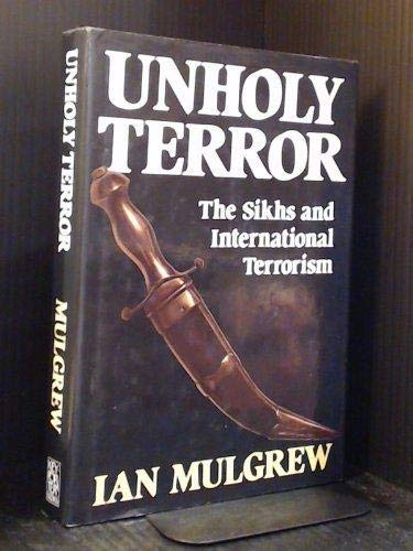 9781550130522: Unholy terror: The Sikhs and international terrorism