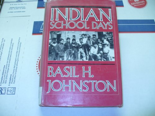 9781550130720: Title: Indian School Days