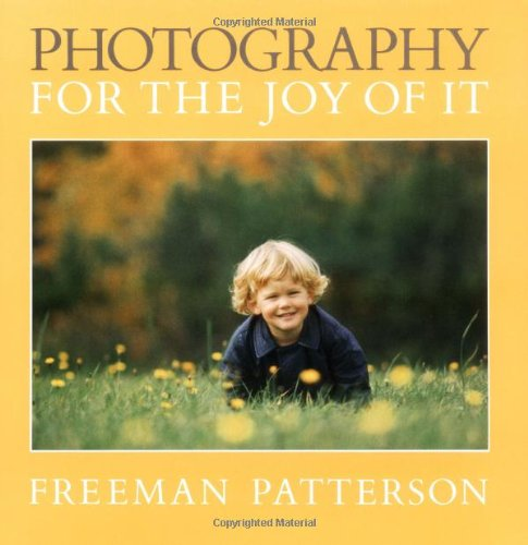 9781550130959: Photography for the Joy of It