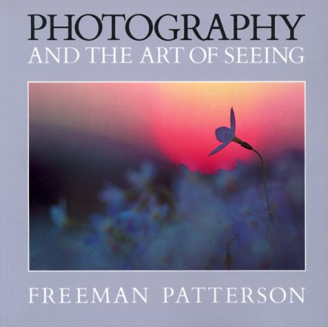 9781550130997: Photography and the Art of Seeing