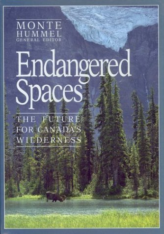 9781550131017: Endangered Spaces: The Future for Canada's Wilderness (Henderson book series)