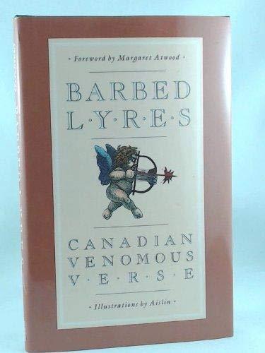 Barbed Lyres: Canadian Venomous Verse: Margaret Atwood