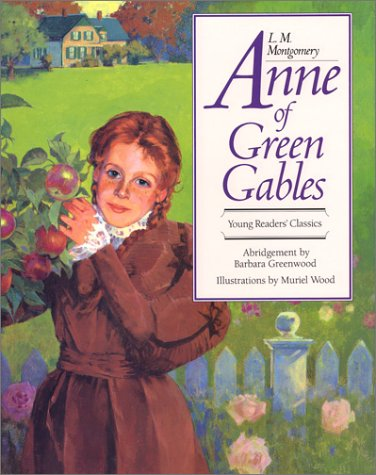 9781550133547: Anne of Green Gables (The illustrated children's classics)