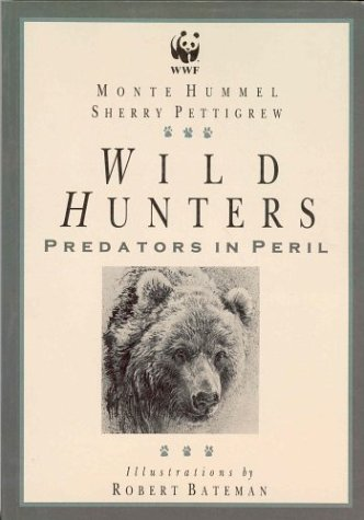 Wild Hunters: Predators in Peril