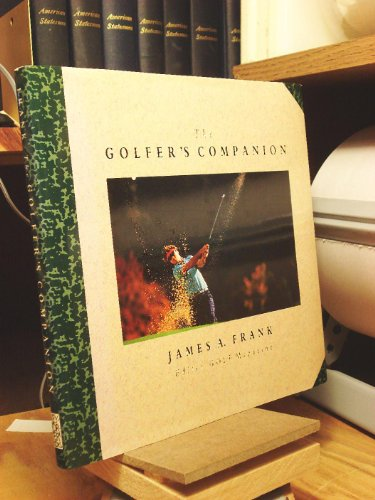 The Golfer's Companion: Frank, James A.