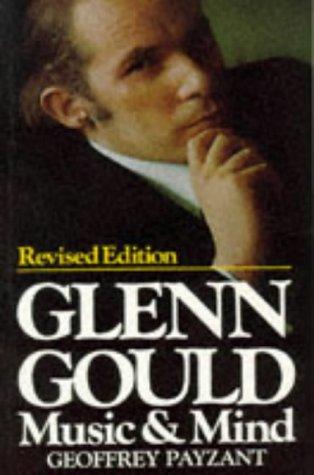 9781550134391: Glenn Gould Music and Mind