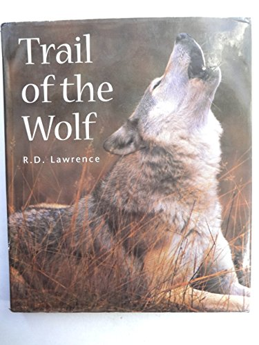 9781550134544: Trail of the Wolf (Natural history & pets)