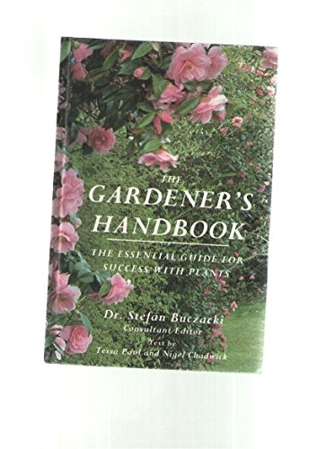 9781550134780: The Gardener's Handbook : The Essential Guide for Success with Plants