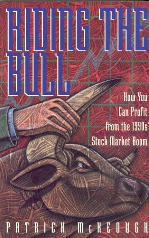Riding the Bull: How You Can Profit from the Coming Stock Market Boom