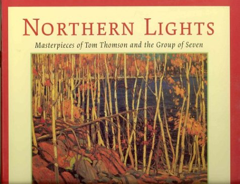 Northern Lights - Masterpieces of Tom Thomson: Joan Murray
