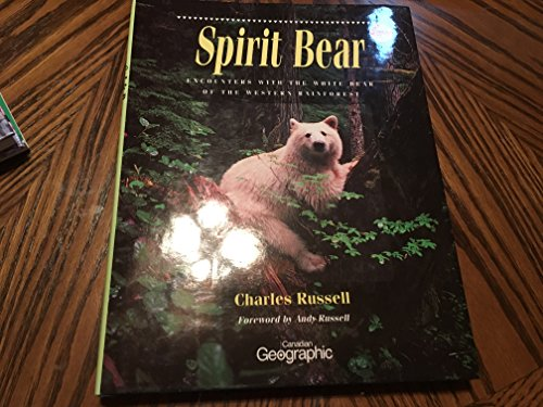 9781550135954: Spirit Bear: Encounters With the White Bear of the Western Rainforest